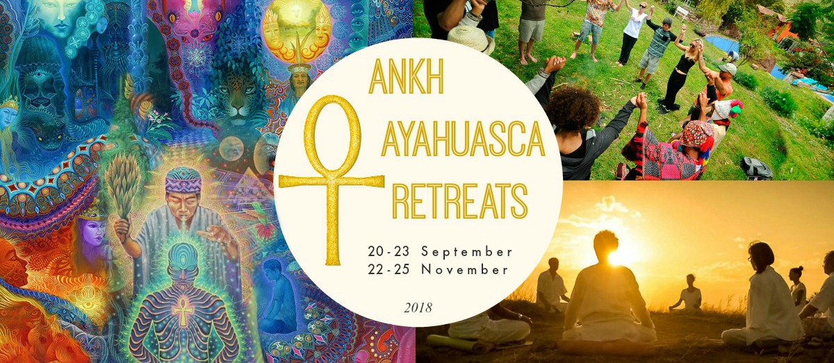 Ayahuasca Ankh Retreats 2018